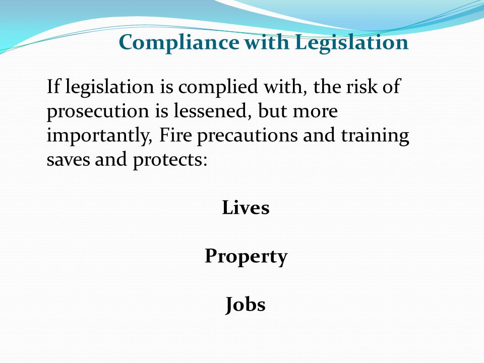 Compliance with Legislation