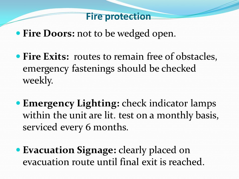 Fire protection Fire Doors: not to be wedged open.