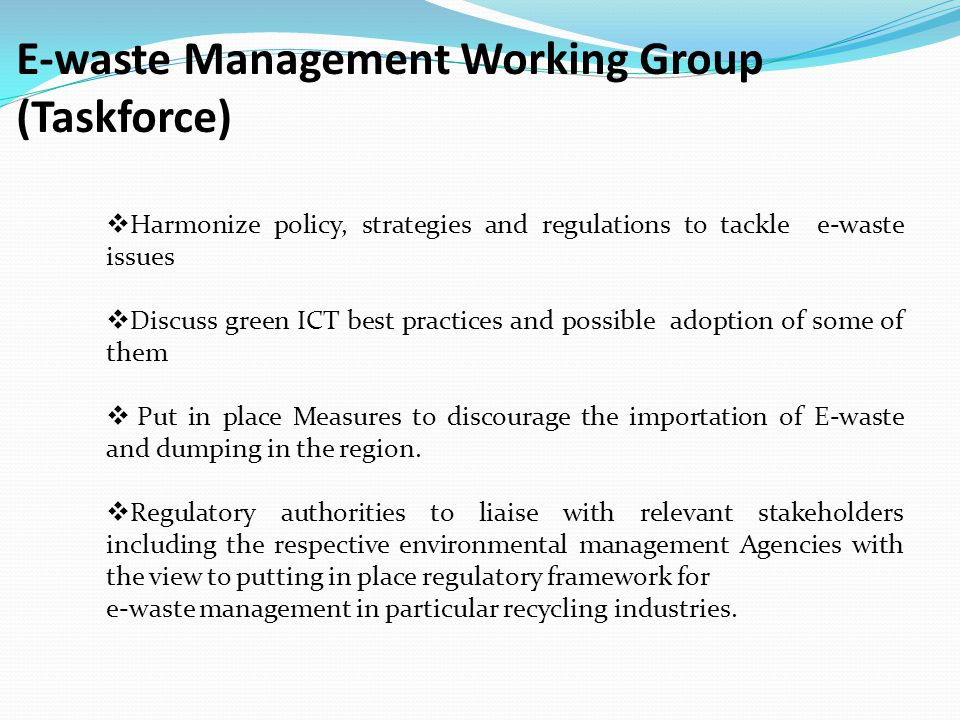 E-waste Management Working Group (Taskforce)