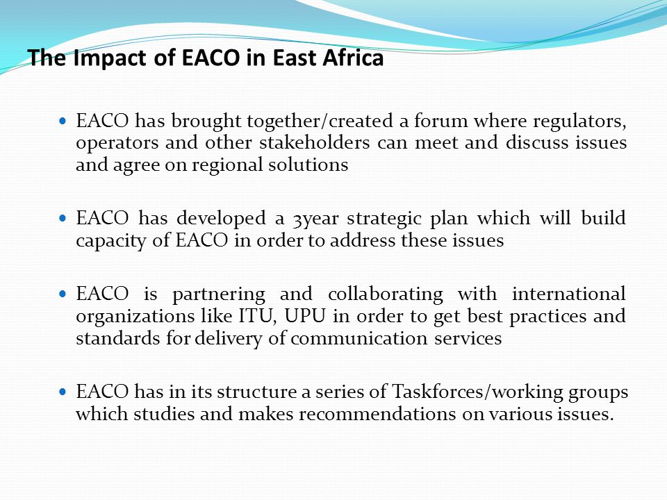 The Impact of EACO in East Africa