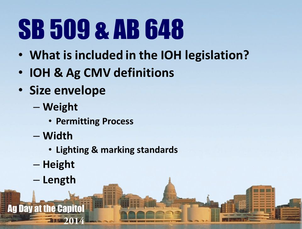 SB 509 & AB 648 What is included in the IOH legislation