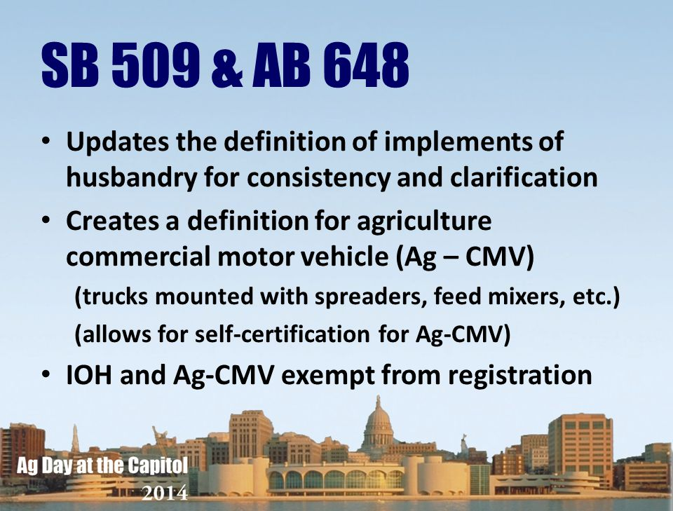 SB 509 & AB 648 Updates the definition of implements of husbandry for consistency and clarification.