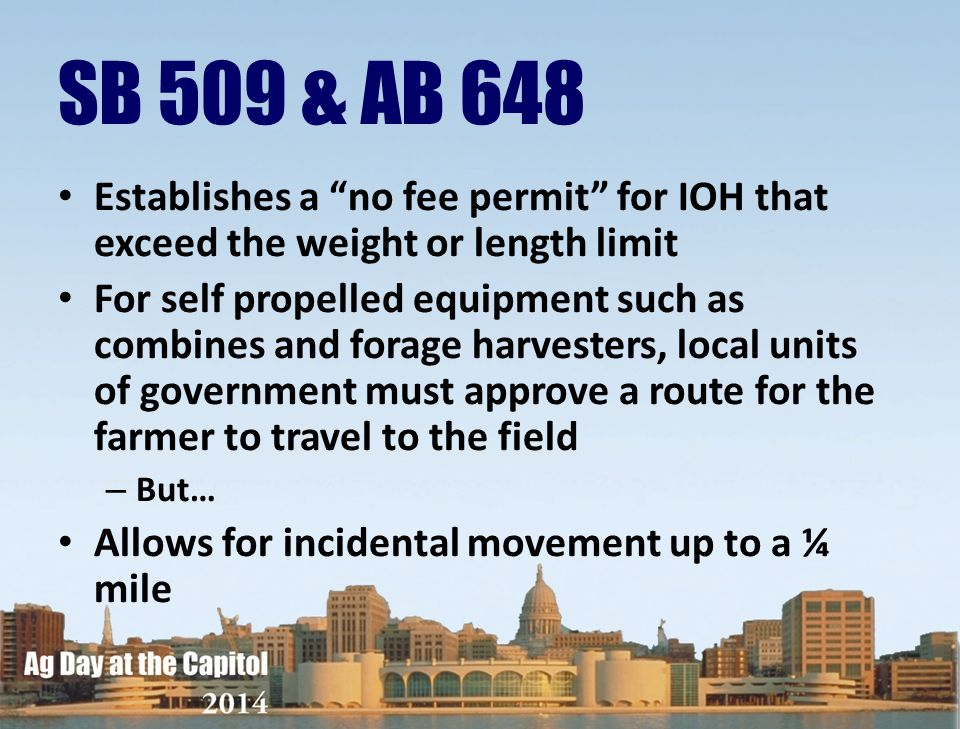 SB 509 & AB 648 Establishes a no fee permit for IOH that exceed the weight or length limit.