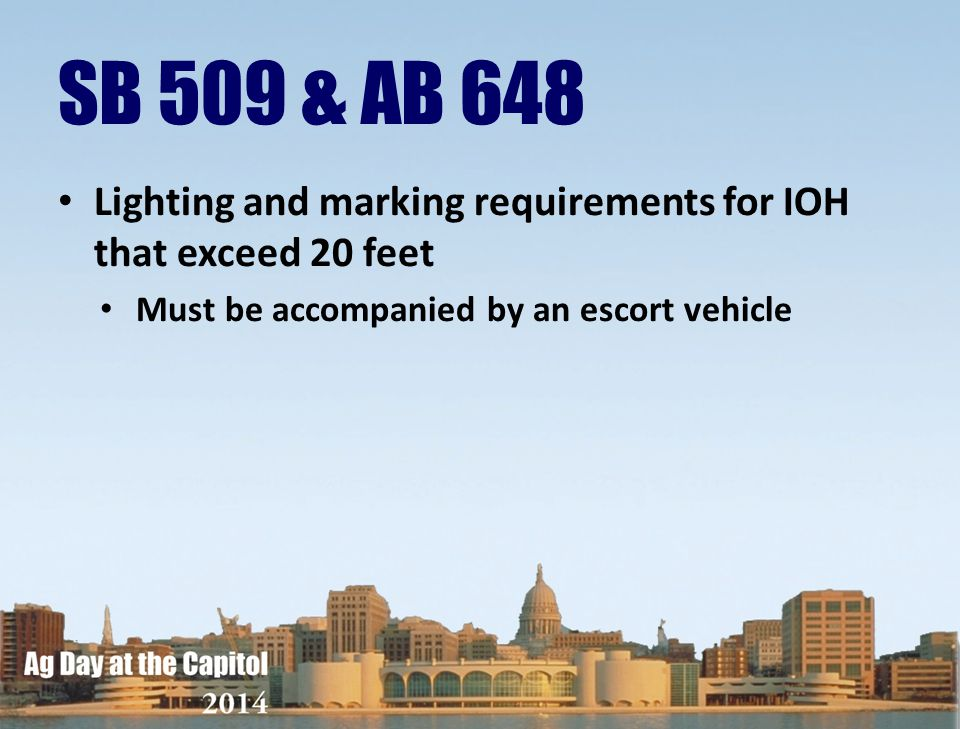 SB 509 & AB 648 Lighting and marking requirements for IOH that exceed 20 feet.