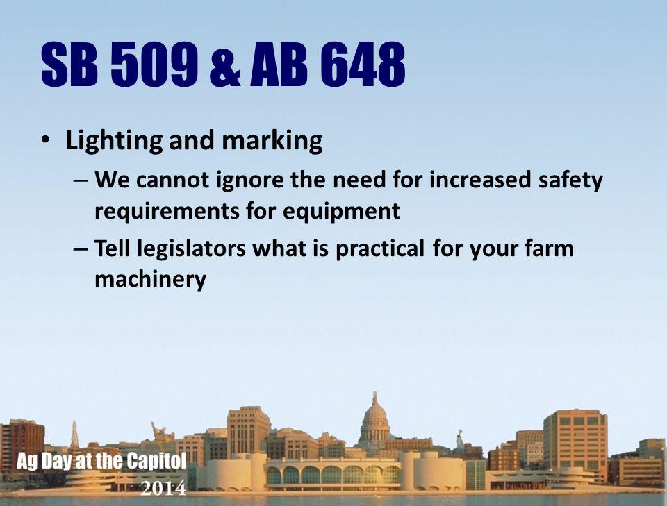 SB 509 & AB 648 Lighting and marking