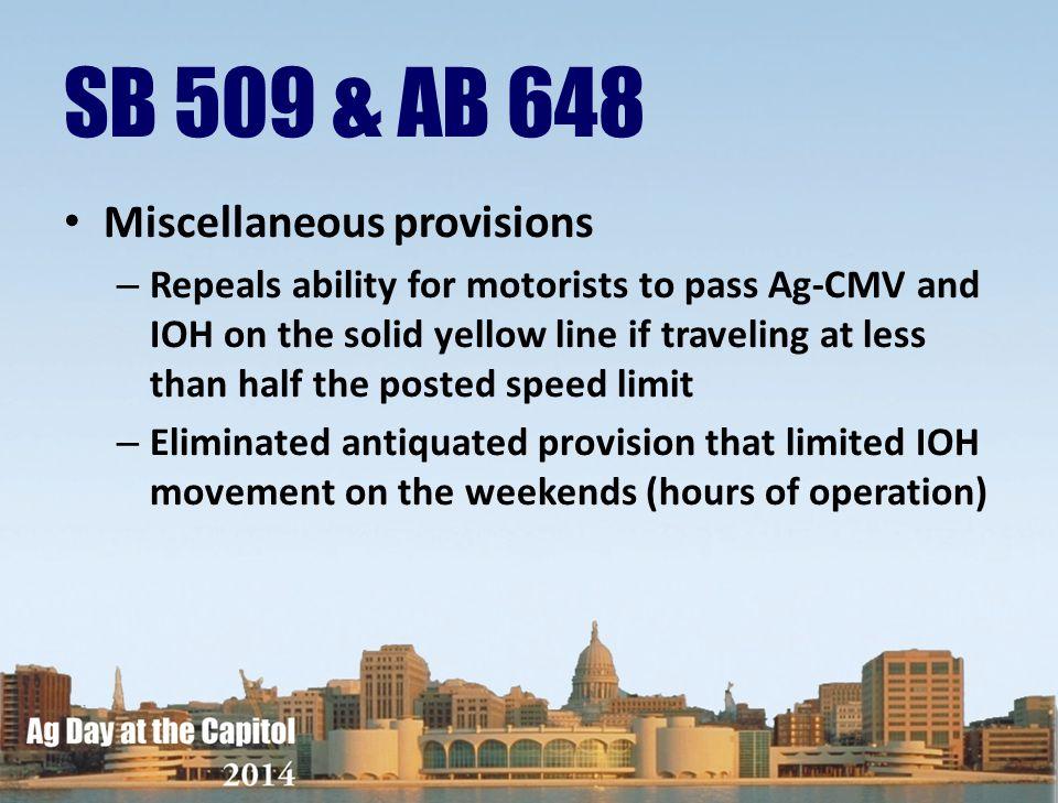 SB 509 & AB 648 Miscellaneous provisions