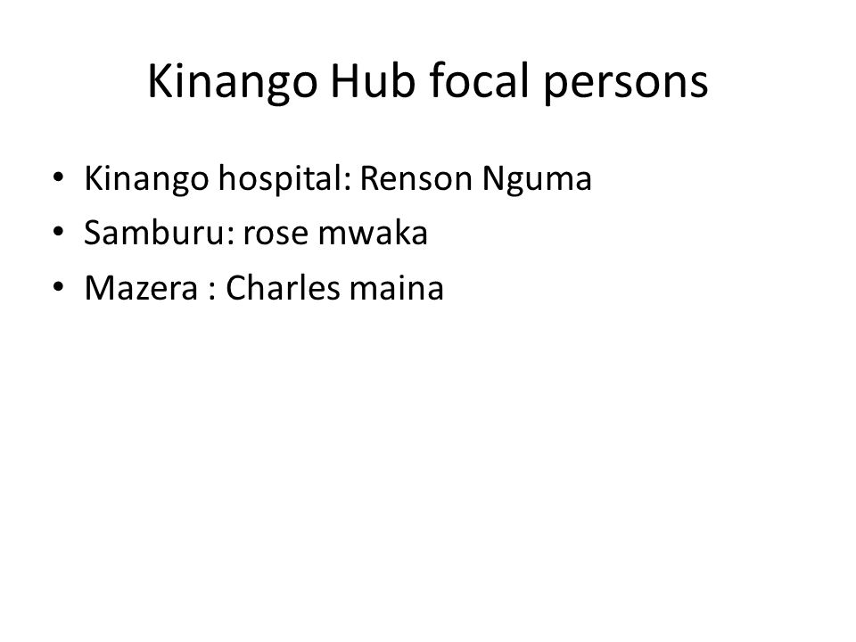 Kinango Hub focal persons