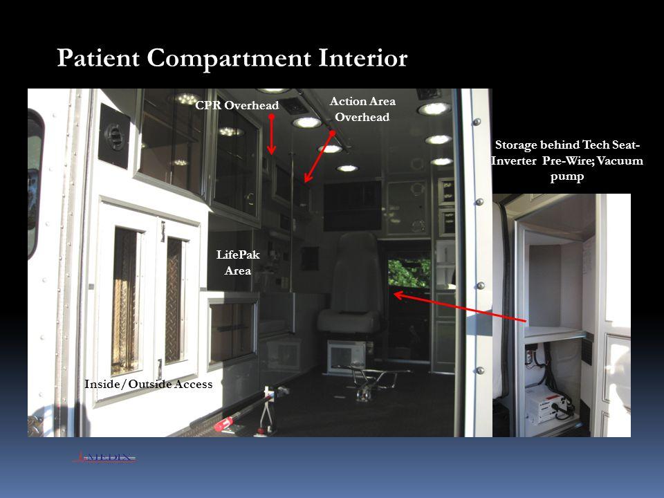 Storage behind Tech Seat- Inverter Pre-Wire; Vacuum pump