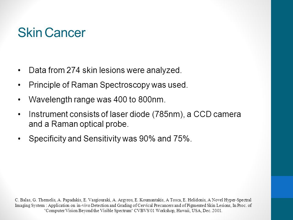 Skin Cancer Data from 274 skin lesions were analyzed.