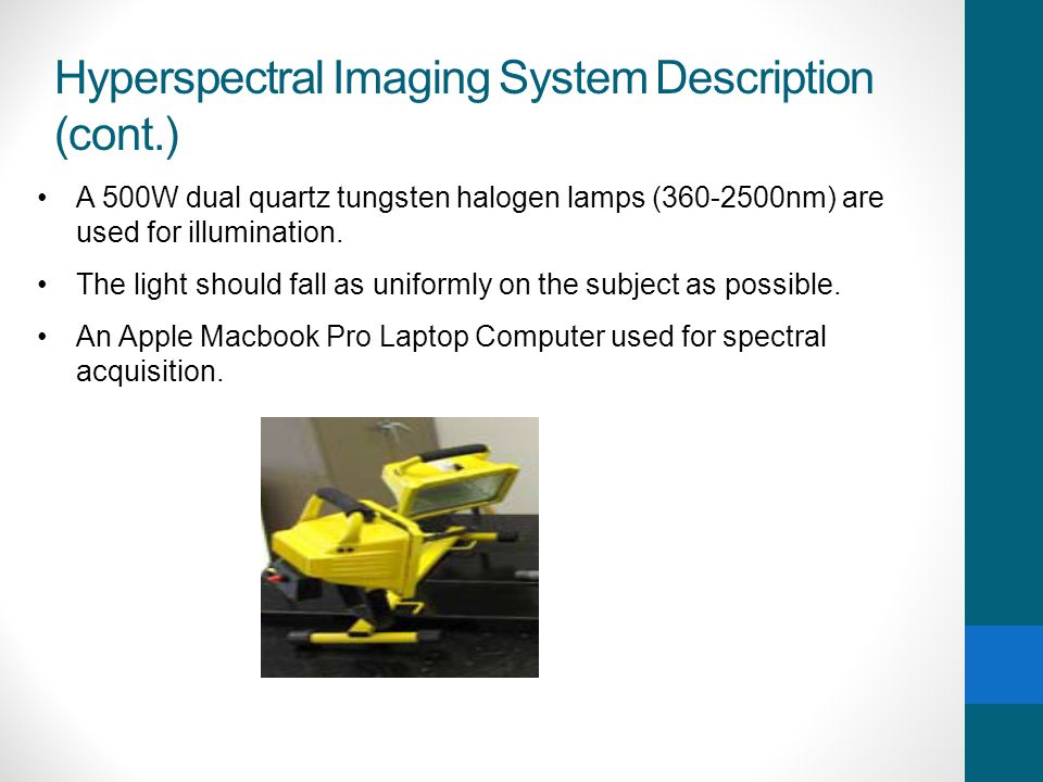 Hyperspectral Imaging System Description (cont.)