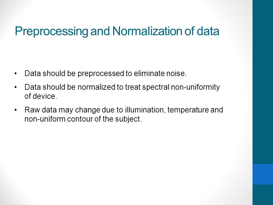 Preprocessing and Normalization of data