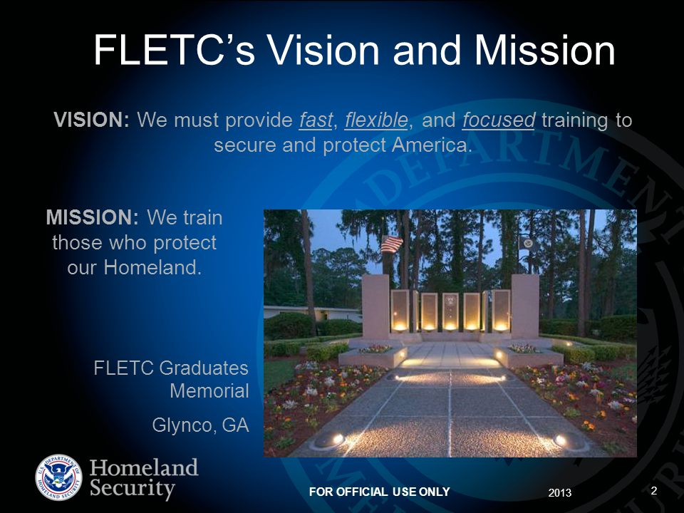 FLETC's Vision and Mission
