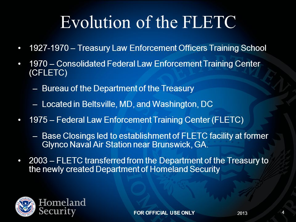 Evolution of the FLETC – Treasury Law Enforcement Officers Training School.
