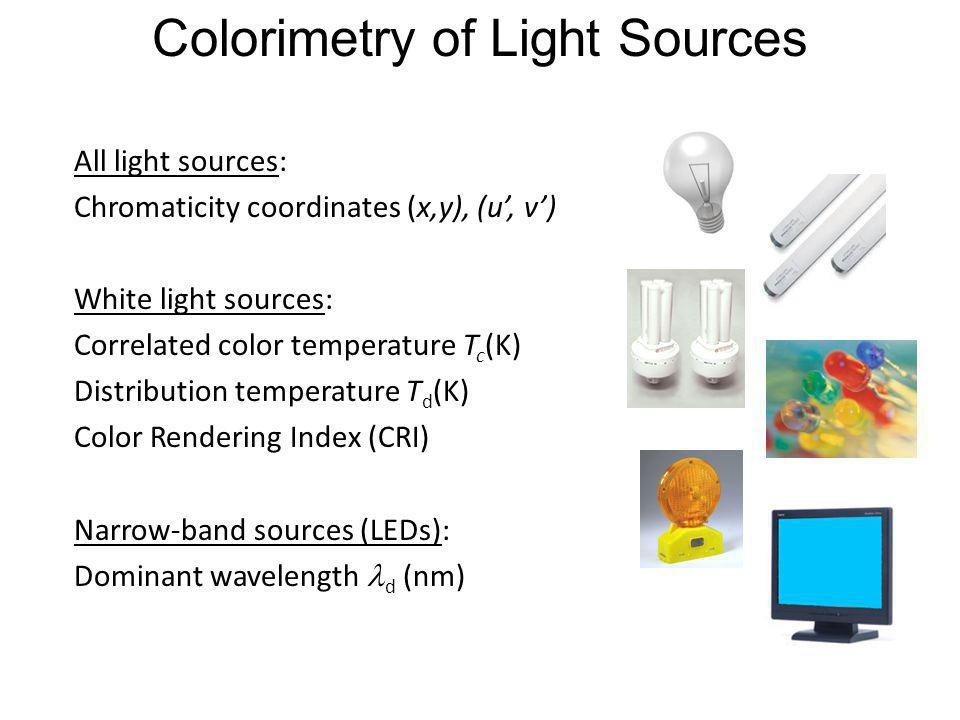 Colorimetry of Light Sources