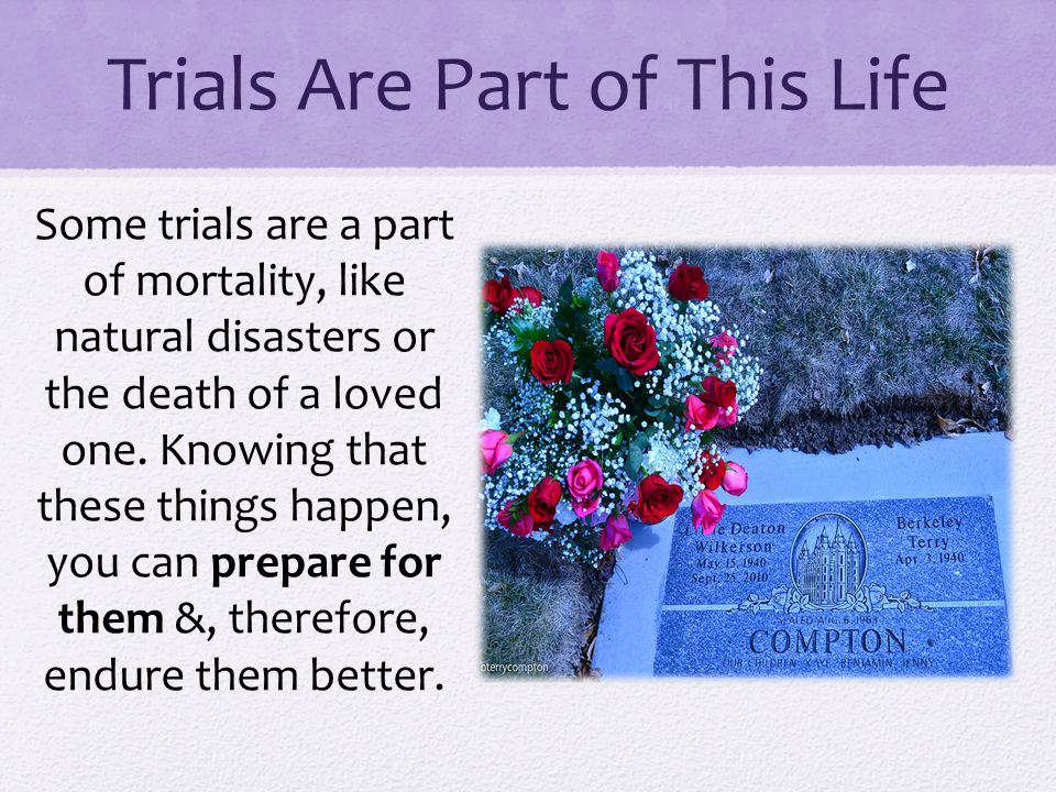 Trials Are Part of This Life