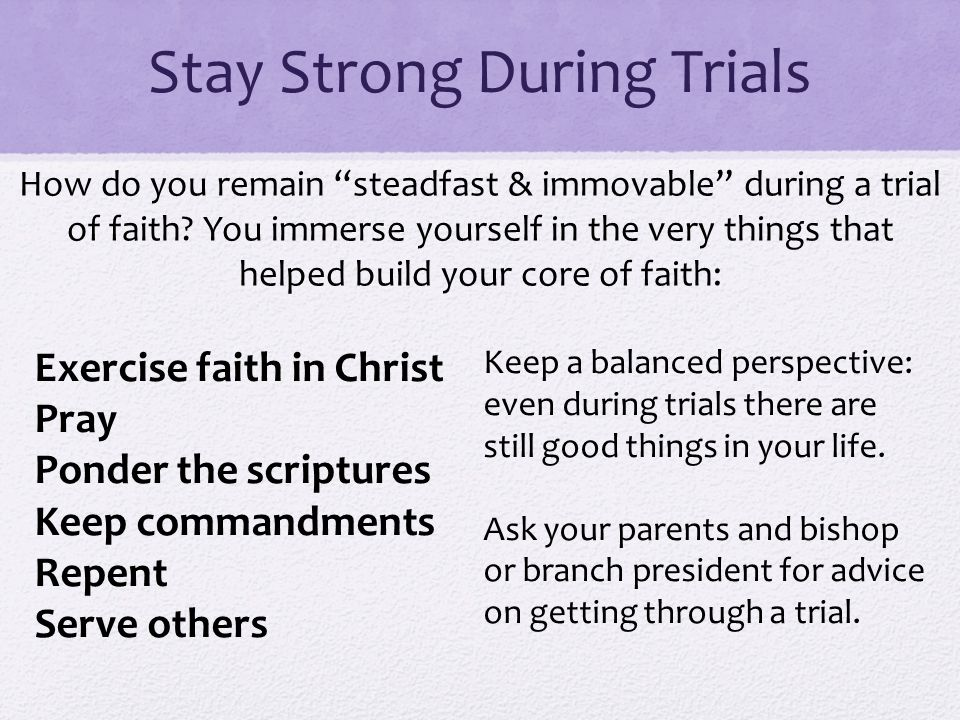 Stay Strong During Trials