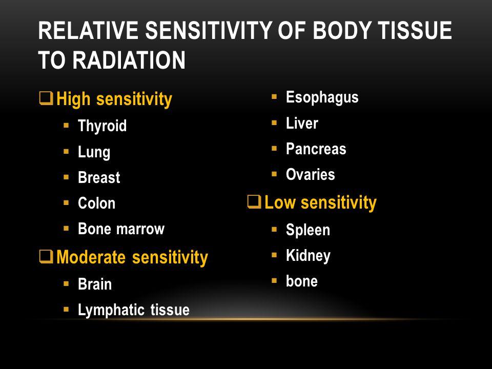 Relative sensitivity of body tissue to radiation