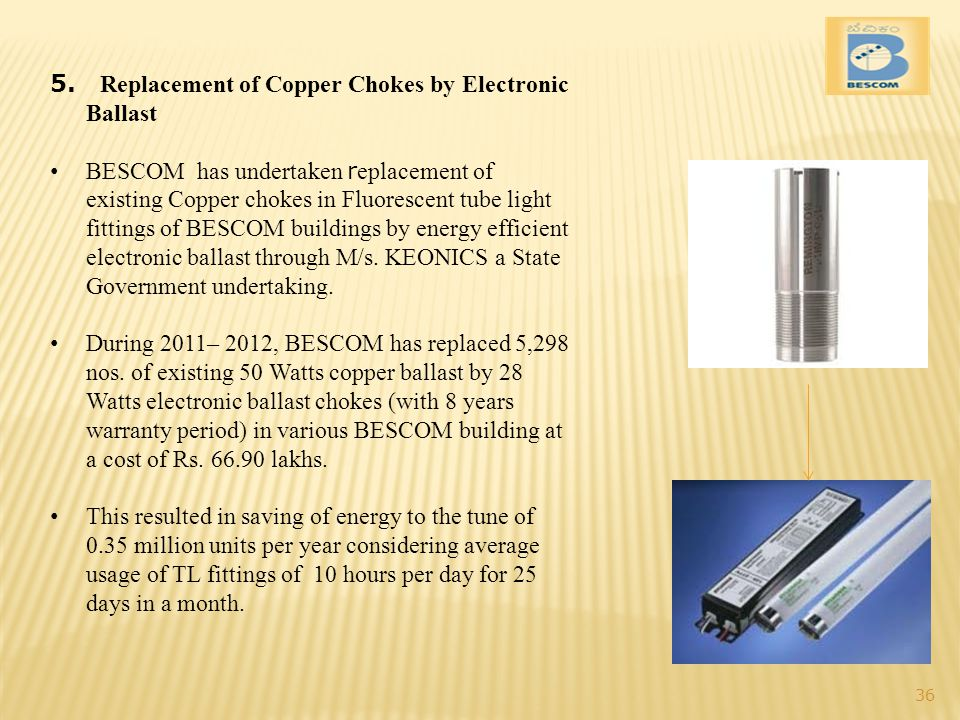 5. Replacement of Copper Chokes by Electronic Ballast