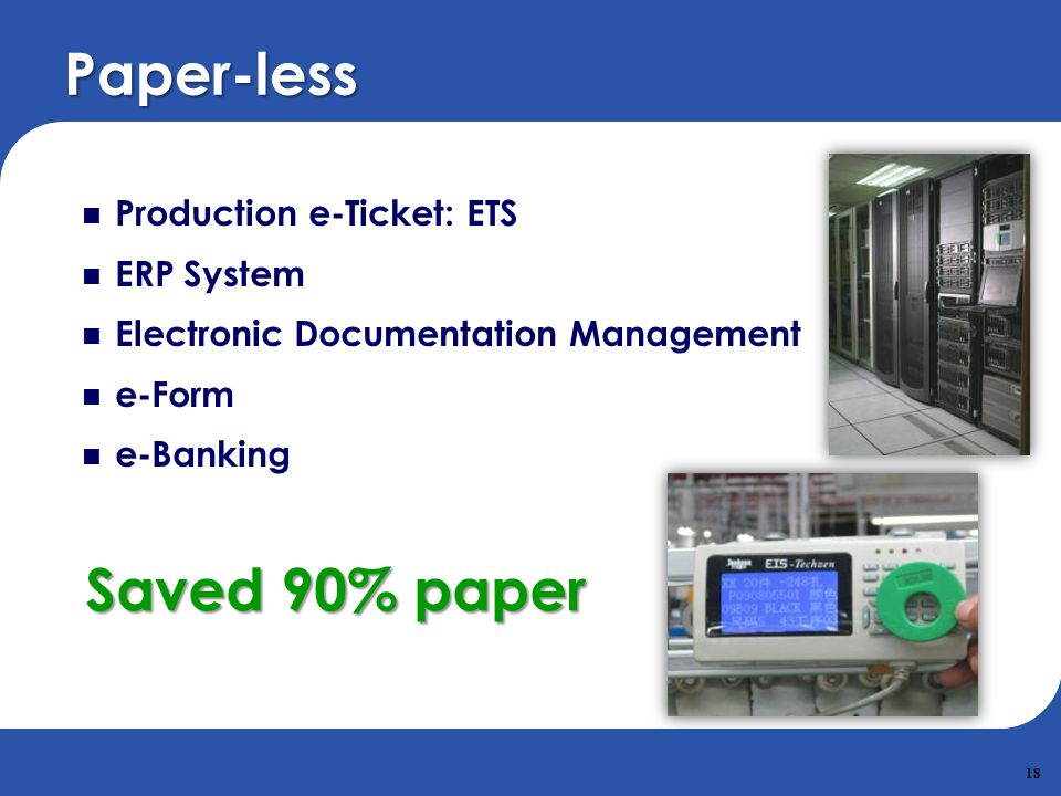 Paper-less Saved 90% paper Production e-Ticket: ETS ERP System