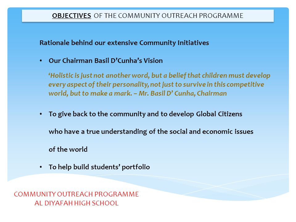 OBJECTIVES OF THE COMMUNITY OUTREACH PROGRAMME