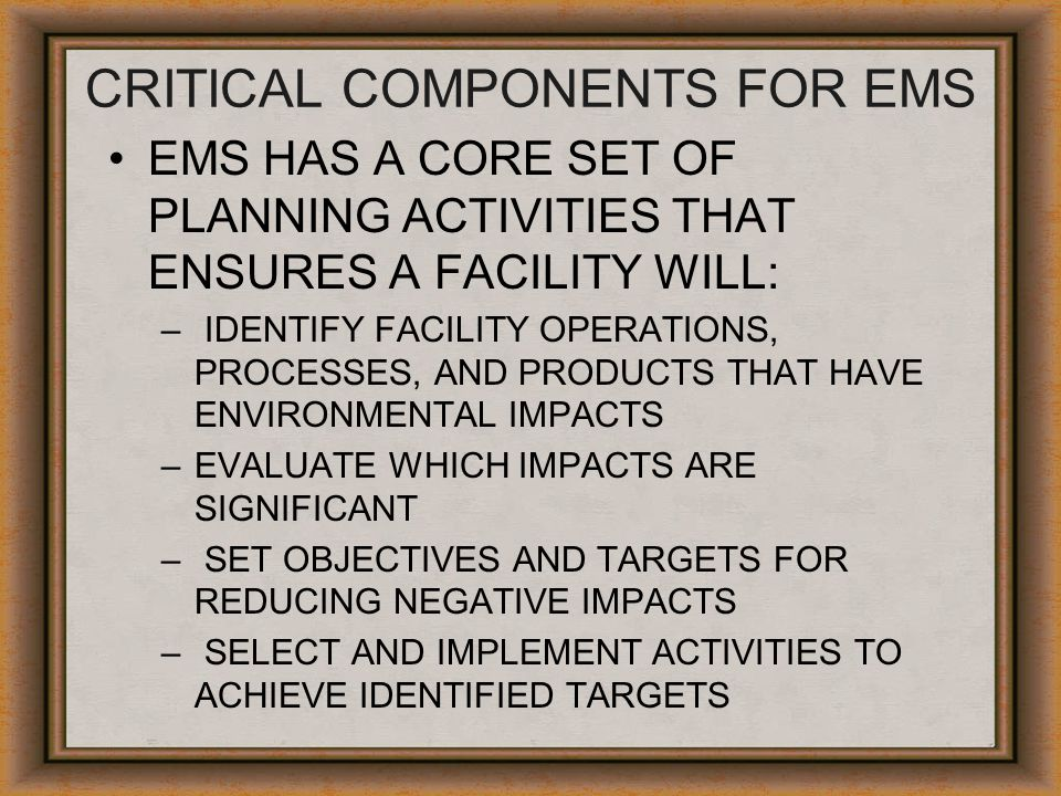 CRITICAL COMPONENTS FOR EMS