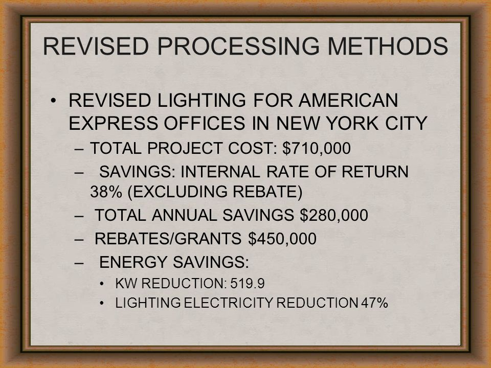 REVISED PROCESSING METHODS