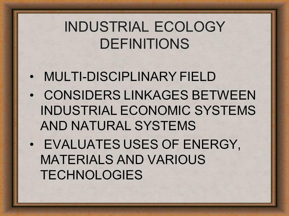 INDUSTRIAL ECOLOGY DEFINITIONS