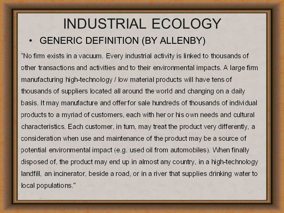 INDUSTRIAL ECOLOGY GENERIC DEFINITION (BY ALLENBY)