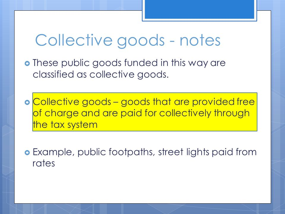 Collective goods - notes