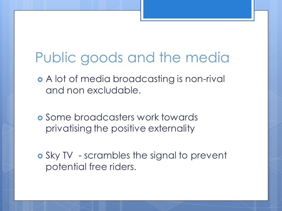 Public goods and the media