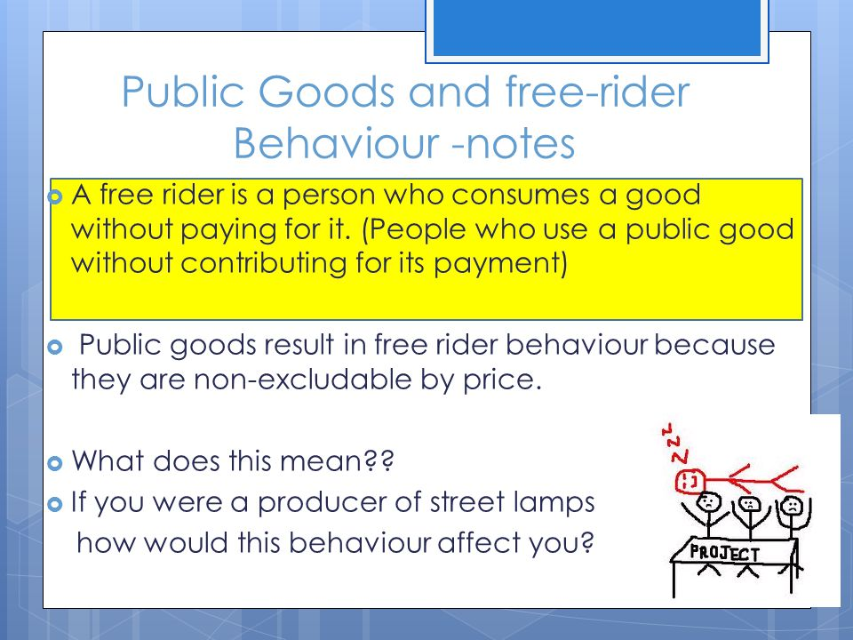 Public Goods and free-rider Behaviour -notes