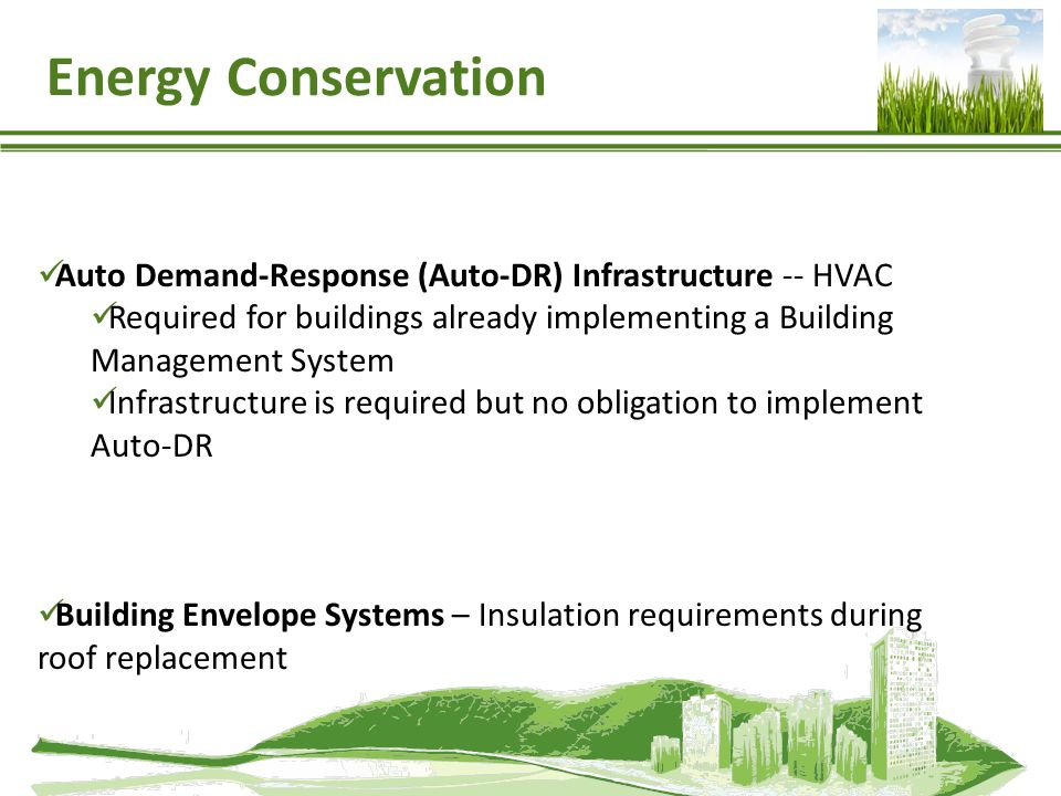 Energy Conservation Auto Demand-Response (Auto-DR) Infrastructure -- HVAC. Required for buildings already implementing a Building Management System.