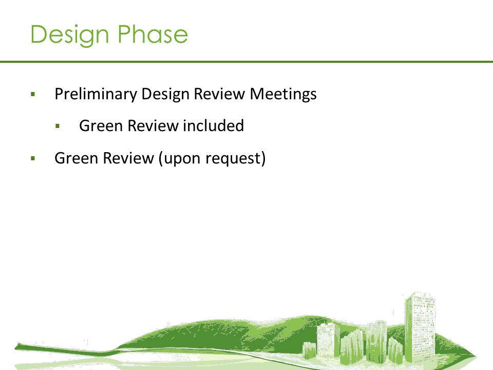 Design Phase Preliminary Design Review Meetings Green Review included