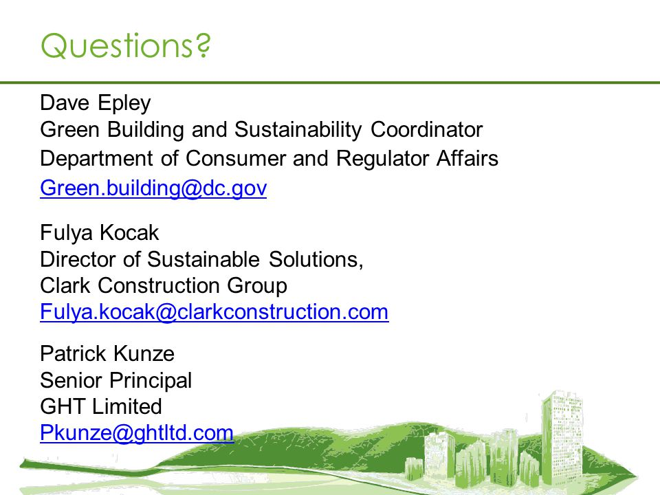 Questions Dave Epley Green Building and Sustainability Coordinator