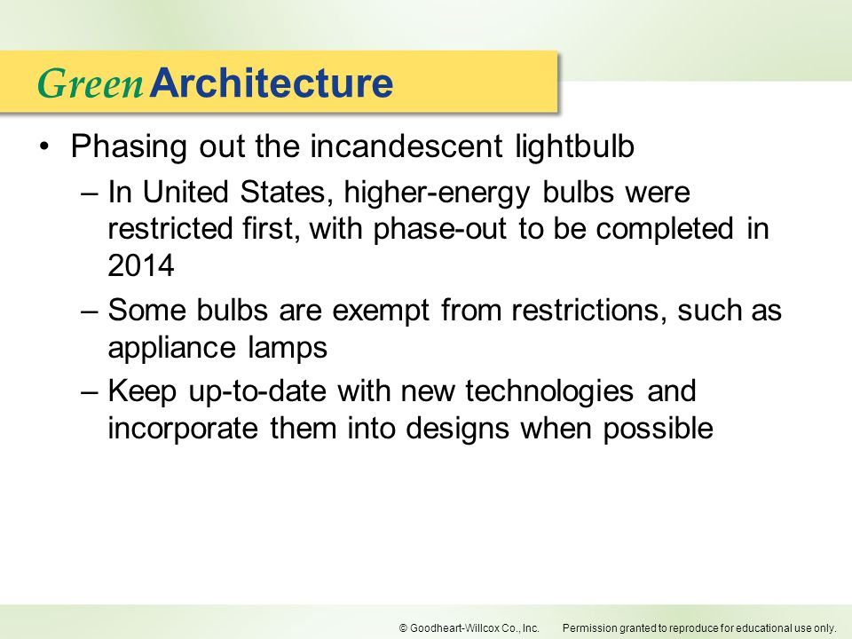 Green Architecture Phasing out the incandescent lightbulb