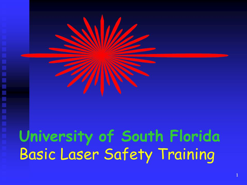 University of South Florida Basic Laser Safety Training