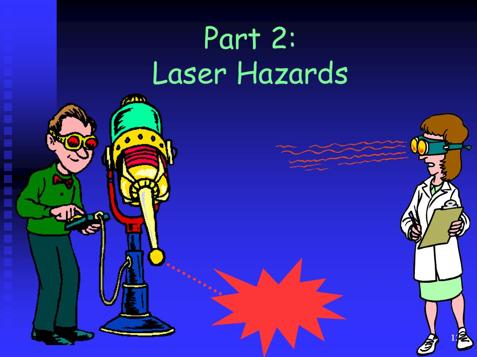 Part 2: Laser Hazards