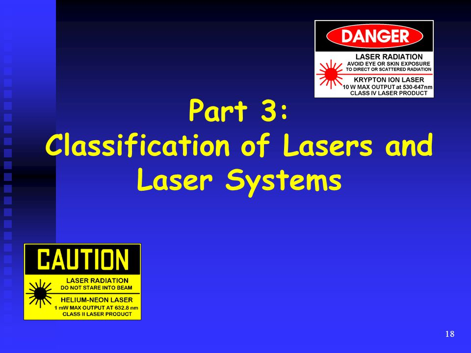 Part 3: Classification of Lasers and Laser Systems