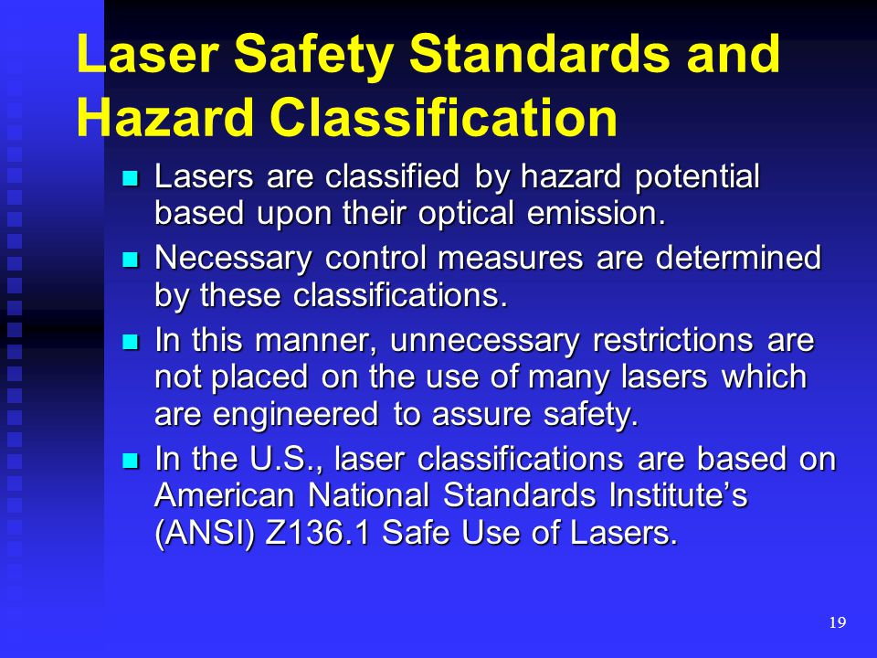Laser Safety Standards and Hazard Classification
