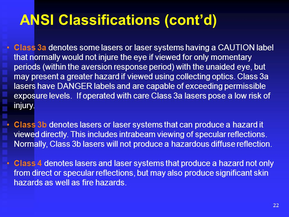 ANSI Classifications (cont'd)