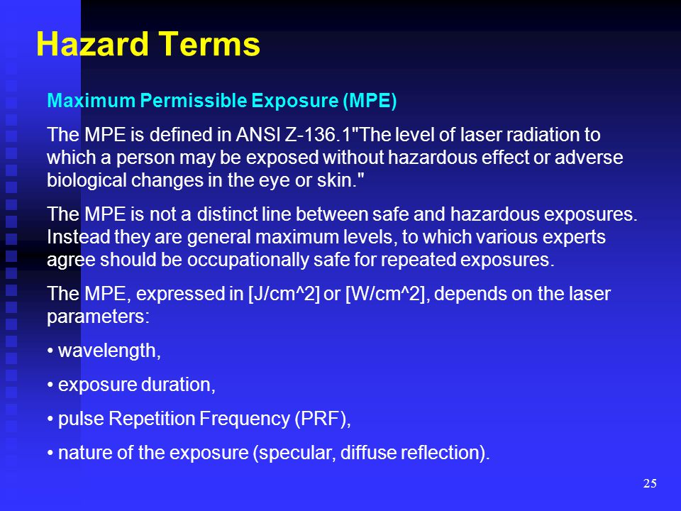 Hazard Terms Maximum Permissible Exposure (MPE)