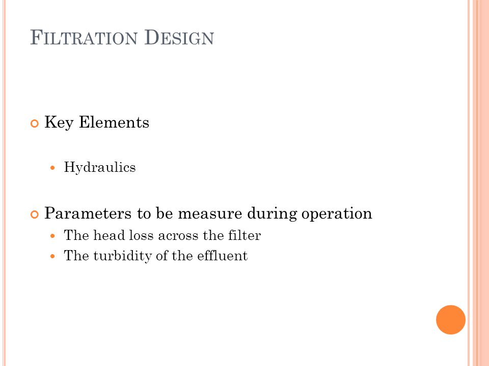 Filtration Design Key Elements