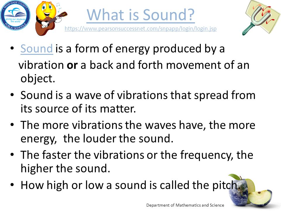 What is Sound. https://www. pearsonsuccessnet. com/snpapp/login/login