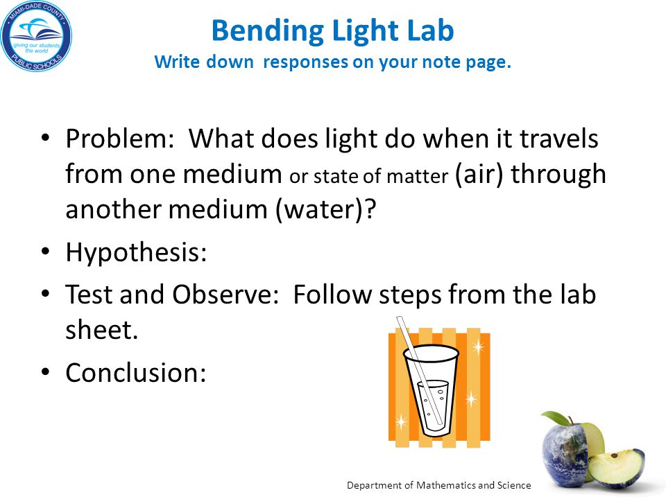 Bending Light Lab Write down responses on your note page.