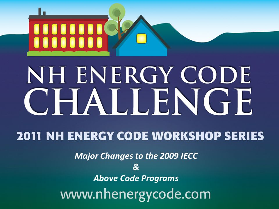 Major Changes to the 2009 IECC