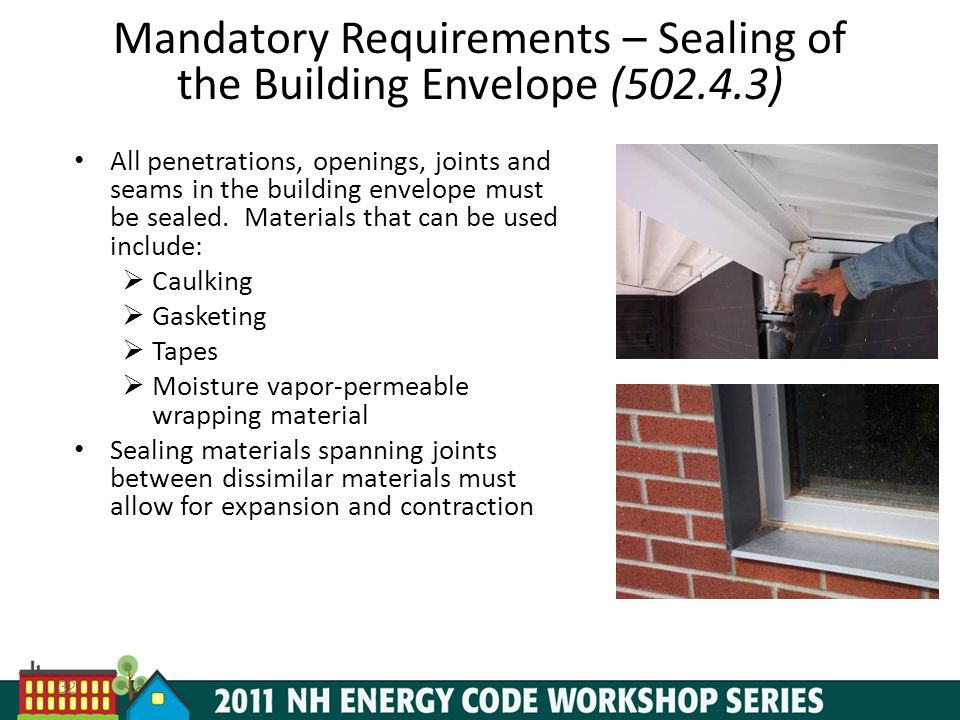 Mandatory Requirements – Sealing of the Building Envelope (502.4.3)
