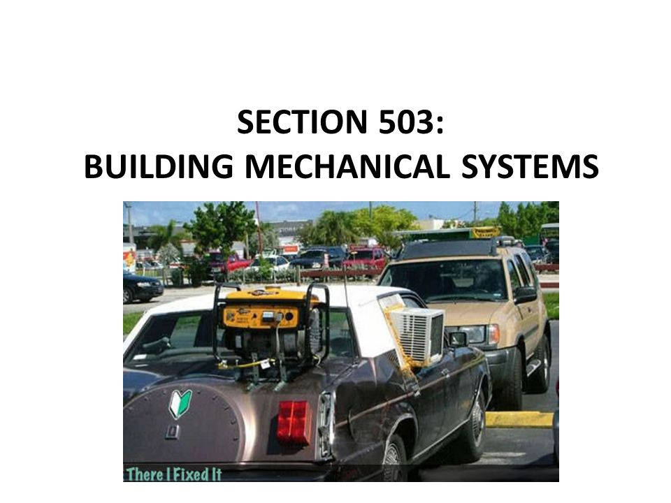 Section 503: Building Mechanical Systems