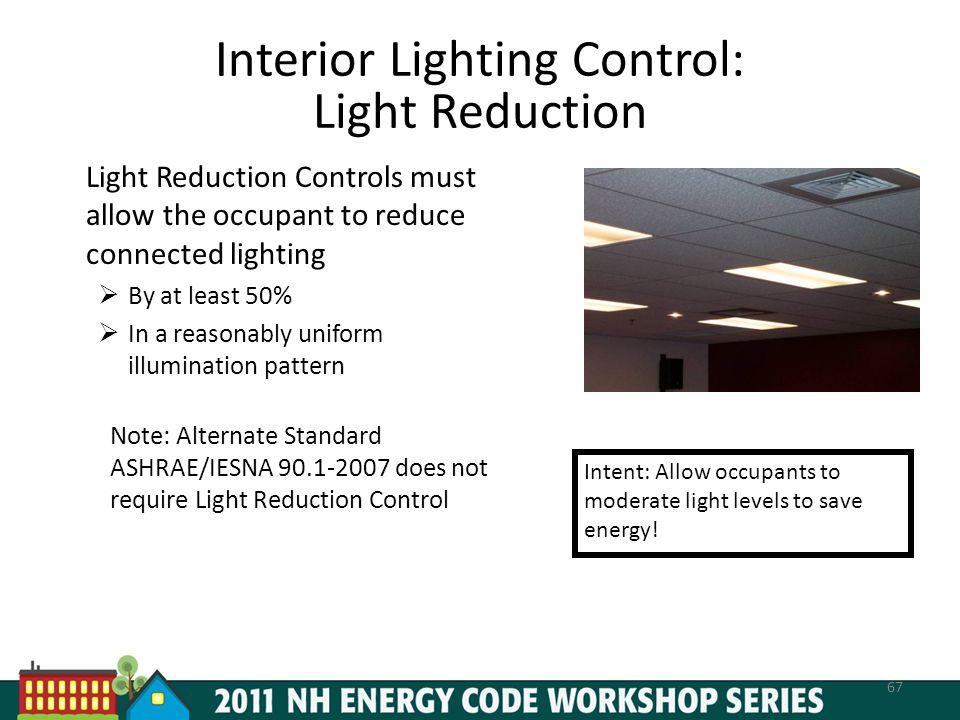 Interior Lighting Control: Light Reduction