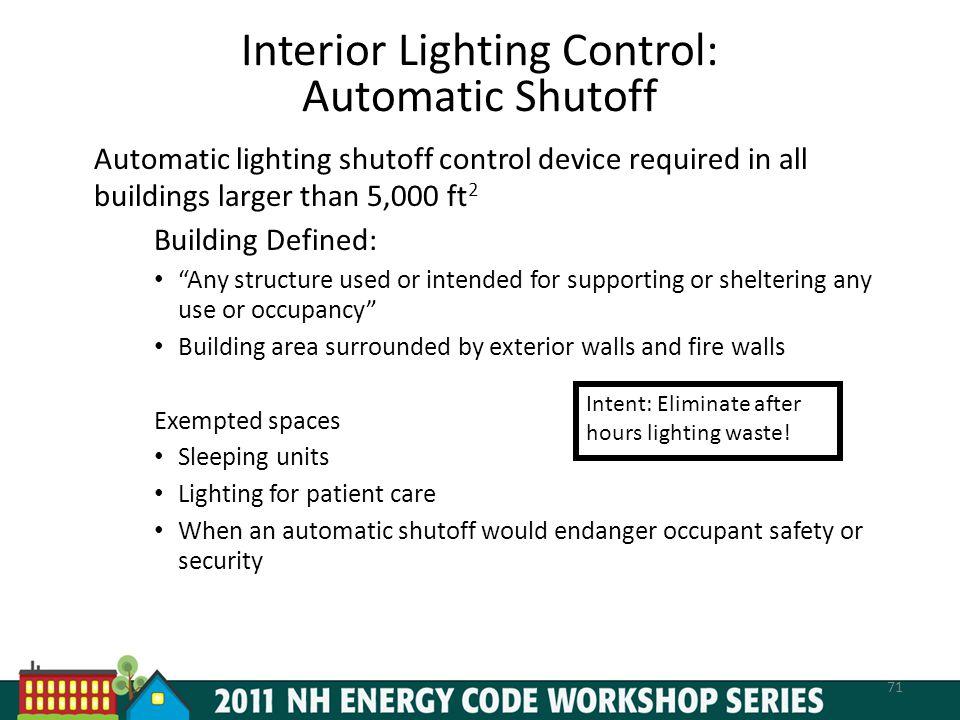 Interior Lighting Control: Automatic Shutoff