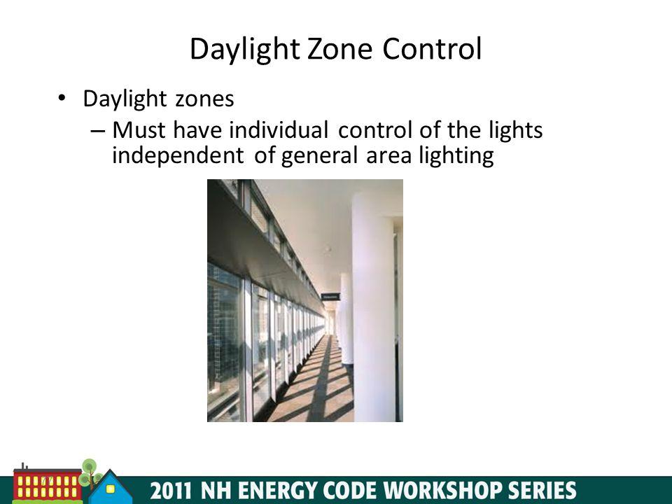Daylight Zone Control Daylight zones